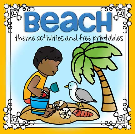 Beach theme activities and printables for preschool and kindergarten