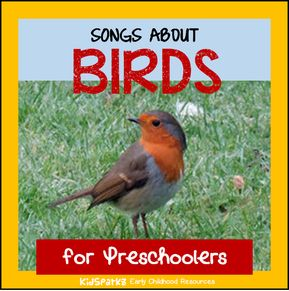 birds songs and rhymes for preschool