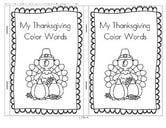 Thanksgiving Color Words: Emergent reader plus coloring book with 2 versions/levels.