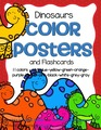 Dinosaurs color posters - 11 colors, 2 sizes, plus flashcards and coloring printables. 27 pgs.