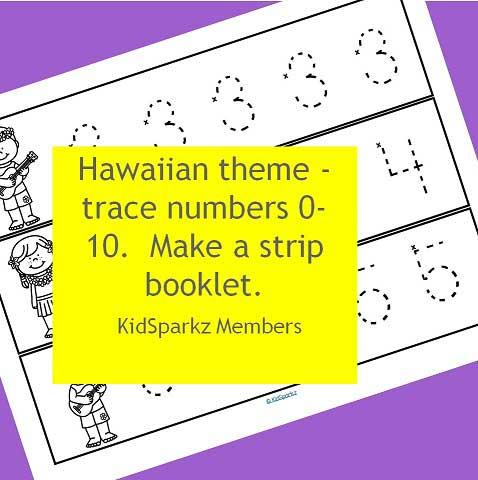 Hawaiian theme - trace numbers 0-10.  Make a strip booklet.