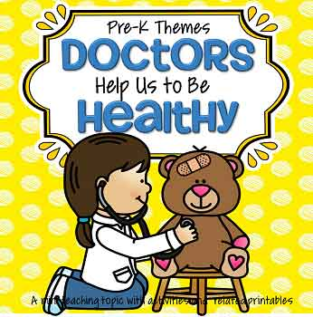Doctors help us to be healthy -  theme pack for preschool and pre-K