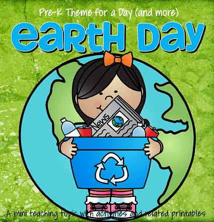 EARTH DAY theme pack for preschool and pre-K - 38 pages.