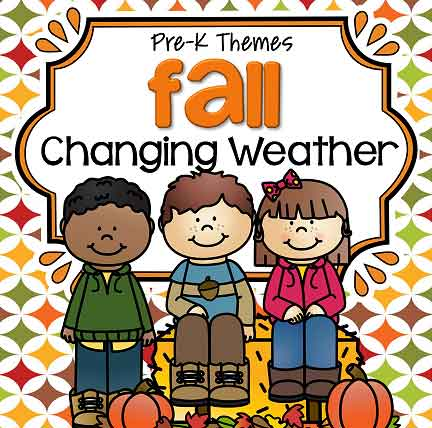 Fall Weather - theme pack for preschool and pre-K
