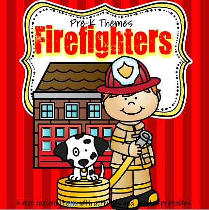 Firefighters - theme pack for preschool and pre-K
