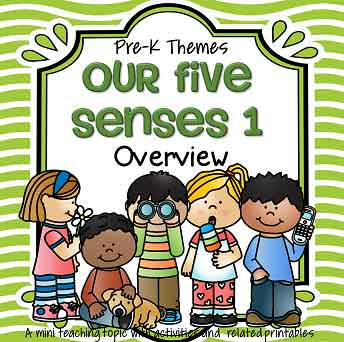 Our Five Senses 1 - Overview - theme pack for preschool and pre-K.