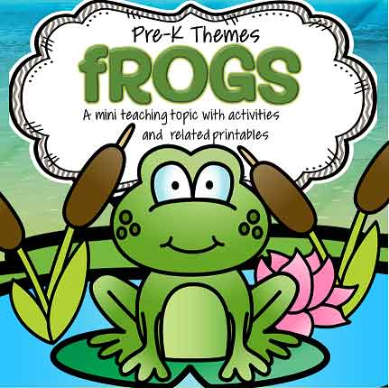 Frogs - theme pack for preschool and pre-K  - 40 pages