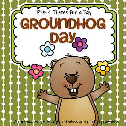Groundhog Day theme pack for preschool and pre-K