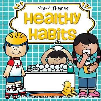 Healthy Habits - theme pack for preschool and pre-K