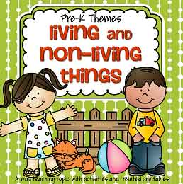 Living and Non Living Things - theme pack for preschool and pre-K