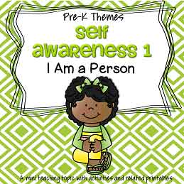 Self Awareness 1 - I Am a Person - theme pack for preschool and pre-K