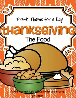 Thanksgiving theme centers, activities and printables for preschool and pre-K