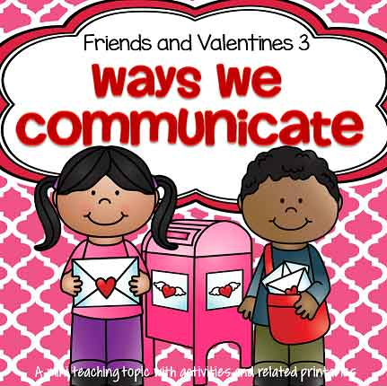 Friends and Valentines 3 - Ways We Communicate