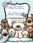 Arctic Animals Foldable Booklets - 20 foldable informational booklets for early learners - 10 are in full color, 10 are in in b/w.