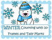 Winter theme matching cards - counting with 10-frames and tally marks, plus math mats and printables. 53 pgs.