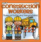 Construction workers theme activities