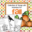 Fall theme songs. Each song is paired with a craft or learning activity.