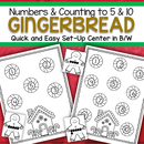 Gingerbread numbers quick and easy set-up center.