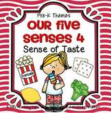 Our Five Senses 4 - Sense of Taste - theme pack for preschool and pre-K.