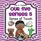 Our Five Senses 5 - Sense of Touch - theme pack for preschool and pre-K.