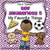 Self Awareness 5 - My Favorite Things - theme pack for preschool and pre-K