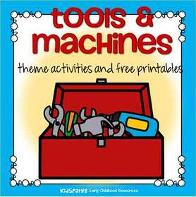 Tools and machines theme activities