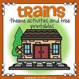 TRains theme activities and printables for preschool