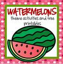 Watermelons theme activities