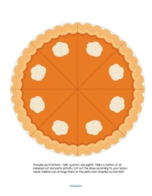 Pumpkin pie fractions – half, quarter, and eighth. Make a center, or an individual cut and paste activity.